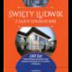Okładka książki Święty Ludwik z ulicy Strzeleckiej