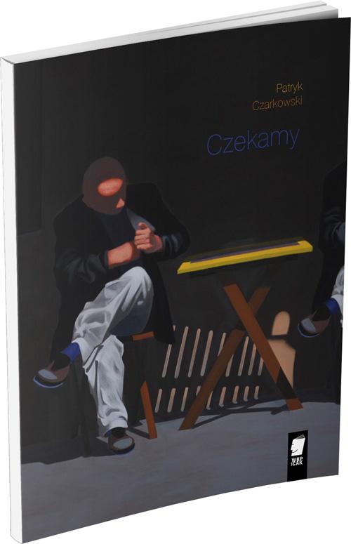 Okładka książki, Patryk Czarkowski, Czekamy