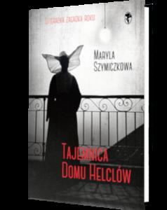 Okładka książki Tajemnica Domu Helclów