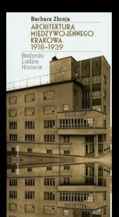 Okładka książki Architektura międzywojennego Krakowa 1918-1939