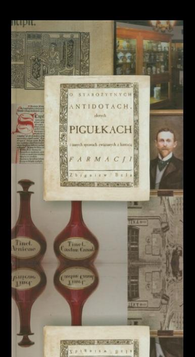 Okładka książki O starożytnych antidotach, złotych pigułkach i innych sprawach związanych z historią farmacji