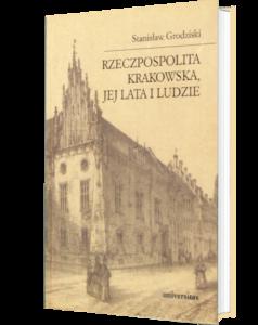 Okładka książki Rzeczpospolita Krakowska