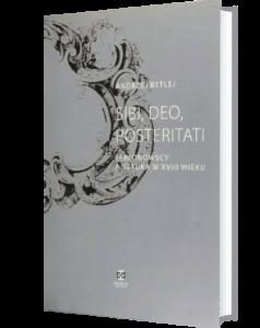 Okładka książki Sibi, Deo, Posteritati. Jabłonowscy a sztuka w XVIII wieku