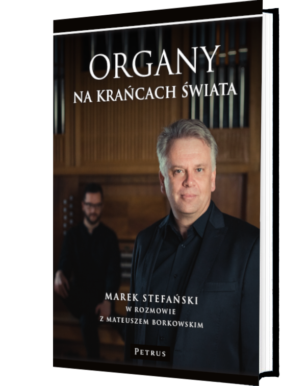 """Okładka Książki - mateusza Borkowskiego – """"Organy na krańcach świata"""""""