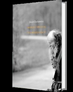 """Okładka książki """"Koniec świata na mojej ulicy"""""""