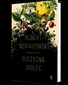 """Okładka książki """"Ojczyzna jabłek"""""""
